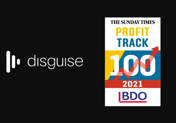 disguise in Sunday Times BDO Profit Track 100